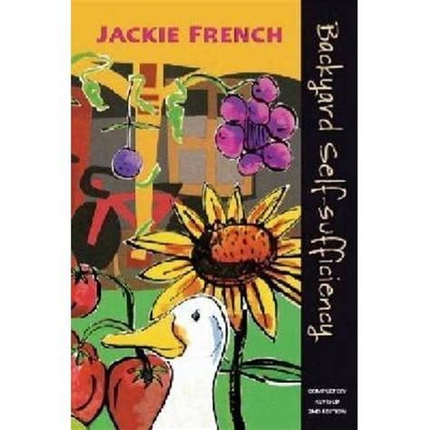 backyard self sufficiency booktopia backyard self sufficiency by jackie french
