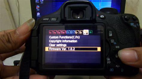 Resmi Kamera Canon 600d cara install ulang firmware canon eos 600d iyaora