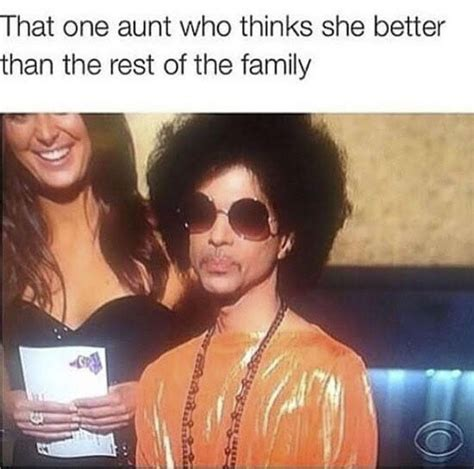 Aunt Meme - greatest prince memes of all time bossip