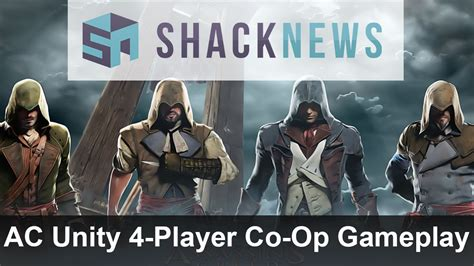 unity tutorial co op assassin s creed unity exclusive 4 player co op gameplay