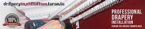 Professional Drapery Installation drapery installation toronto mississauga brton etobicoke gta