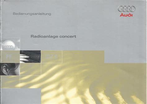 Audi Radio Concert Bedienungsanleitung by Audi Radioanlage Concert Betriebsanleitung 1998