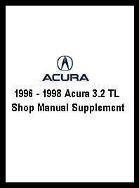 automotive repair manual 1996 acura tl on board diagnostic system 1996 1998 acura 3 2 tl shop manual supplement