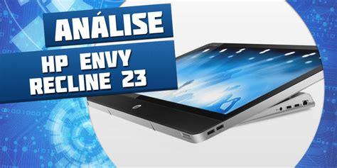 Envy Recline 23 Review by Hp Tecmundo