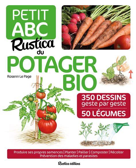 livre abc rustica du potager bio collection