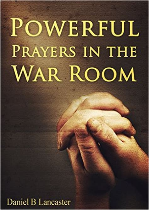 war room book powerful prayers in the war room armadillo ebooks
