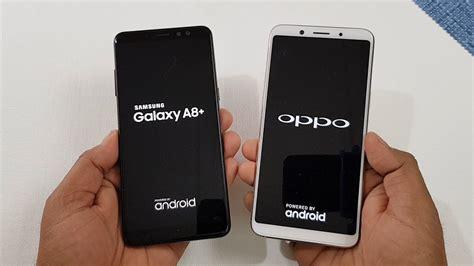Samsung A7 Vs Oppo F5 Samsung Galaxy A8 2018 Vs Oppo F5 Speed Test Comparison