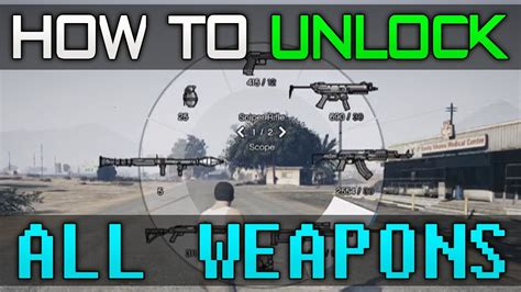 gta 5 all weapons gta 5 unlock quot all weapons quot cheat code guide youtube