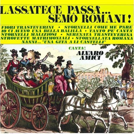 canzoni romane testi gli stornelli romani e le classiche canzoni romanesche
