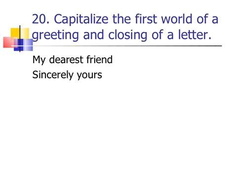 Closing Letter Capitalization Capitalization