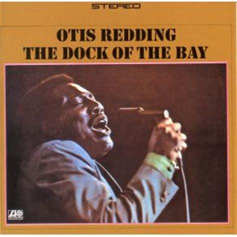 otis redding mp3 the dock of the bay otis redding mp3 buy full tracklist