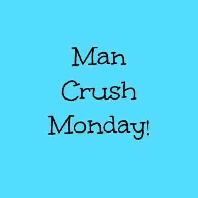 man crush monday sayings 50 popular men crush monday quotes golfian com