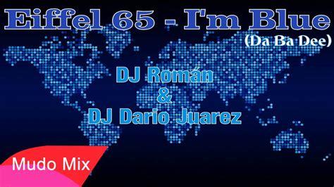 download film eiffel i m in love extended indowebster eiffel 65 i m blue da ba dee dj rom 225 n dj dar 237 o
