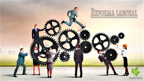 reforma laboral anula sindicatos y protege a los patrones