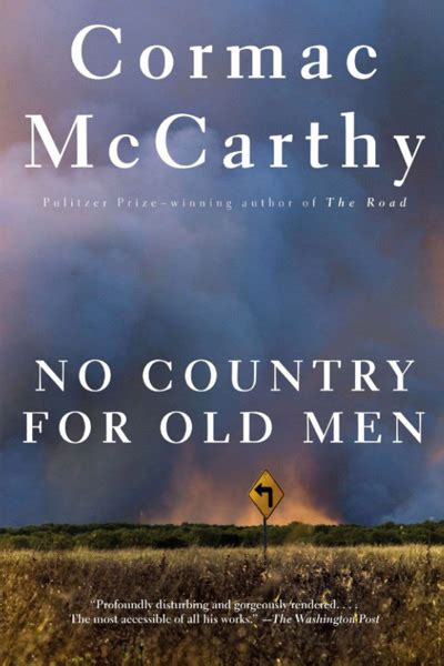 no country for old men by cormac mccarthy 9780375706677 no country for old men quotes quotesgram