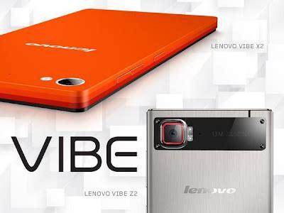 Handphone Lenovo Vibe Z2 harga lenovo vibe z2 handphone canggih dengan spesifikasi
