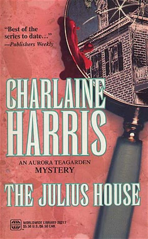 The Julius House the julius house by charlaine harris fictiondb