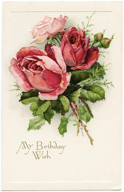 free printable birthday cards roses free vintage image my birthday wish roses postcard old