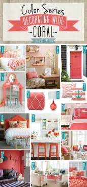 Coral Color Home Decor by Color Series Decorating With Coral
