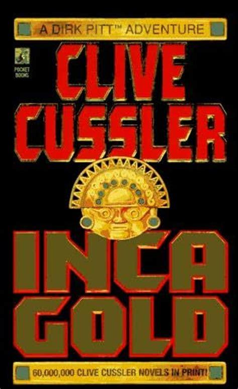 inca gold dirk pitt b01mqfhct1 bookworm inca gold by clive cussler