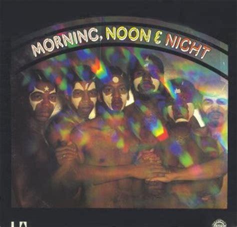 morning noon night a disco2go morning noon night 1977 morning noon night