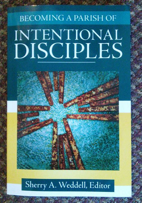 libro forming intentional disciples the becoming a parish of intentional disciples