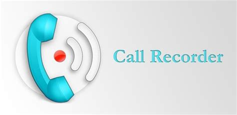 how to record a call on android how to record calls on android
