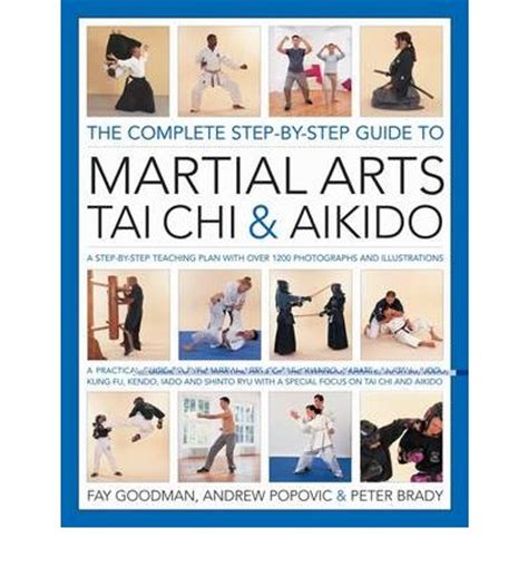 the complete martial artist books the complete step by step guide to martial arts chi