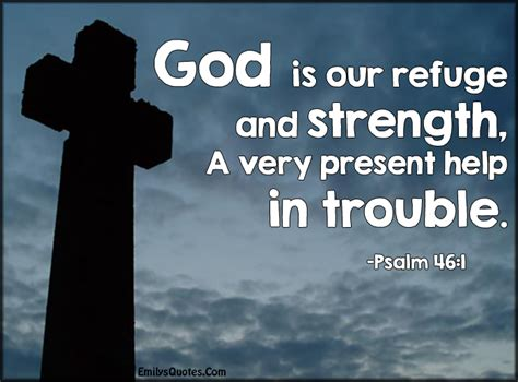 psalms of comfort in times of trouble great bible quotes about strength quotesgram 1000 images