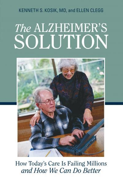 today solution the alzheimer s solution how today s care is failing