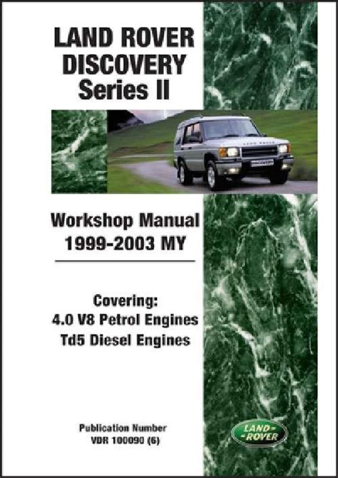 land rover discovery series 2 1999 2002 workshop land rover discovery series 2 1999 2003 workshop manual