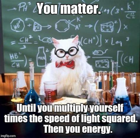 Chemistry Cat Meme Generator - chemistry cat memes imgflip