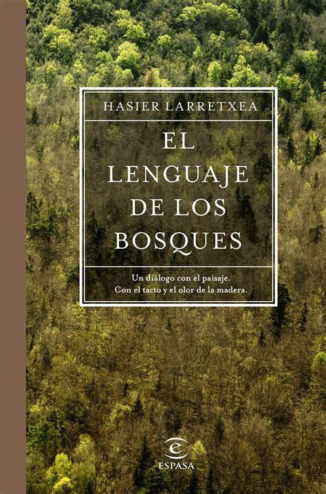 libro los bosques ibericos practicos el lenguaje de los bosques planeta de libros