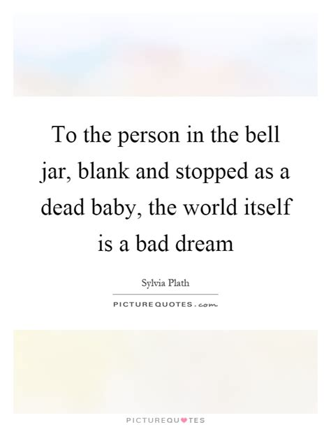 the bell jar themes quotes bad baby quotes