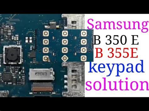 samsung 350 e keypad problem 100 samsung 350e 355e keypad not working solution