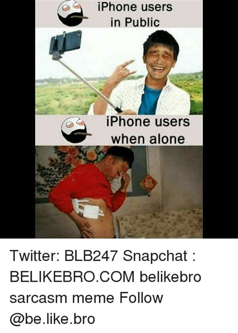 Iphone Users Be Like Meme - 25 best memes about users users memes