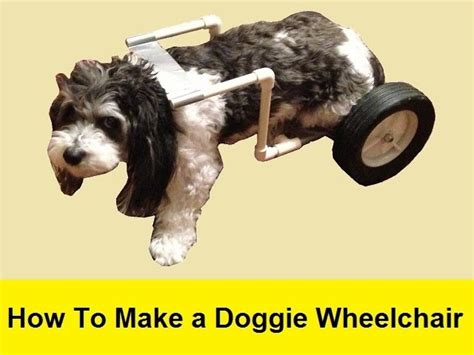 how to make a wheelchair how to make a doggie wheelchair for 25 my crafts and diy projects