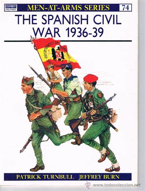 gratis libro the spanish civil war 1936 39 2 republican forces men at arms para descargar ahora