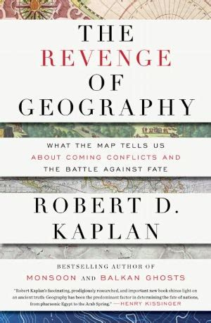 libro the revenge of geography libros peligrosos 2 la venganza de la geograf 237 a por robert kaplan