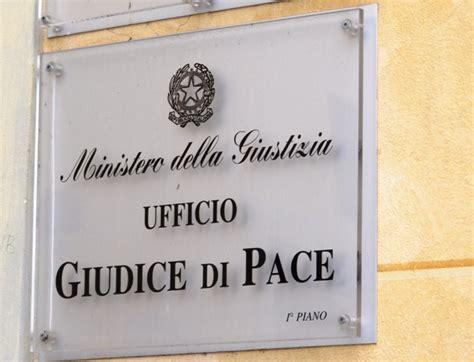 ufficio giudice di pace firenze giudice di pace il ministro orlando salva san miniato