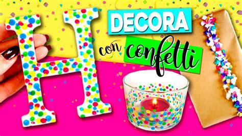 8 ideas para hacer con bellotas elenarte 5 ideas diy de decoraci 211 n con confetti manualidades f