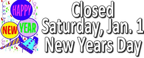 is new year s day a bank are banks closed on new year s day 28 images are banks closed on new year s day 28 images