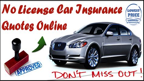 No License Car Insurance   Auto Insurance For People With