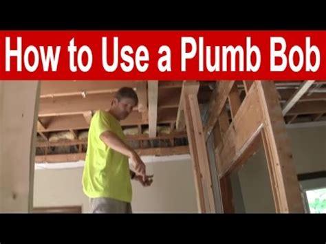 How Do You Use A Plumb Bob by How To Use A Plumb Bob Funnydog Tv