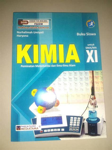 Buku Kimia Smama Kelas Xii Peminatan 1 jual buku kimia kelas xi sma ma peminatan mipa buku sekolahku