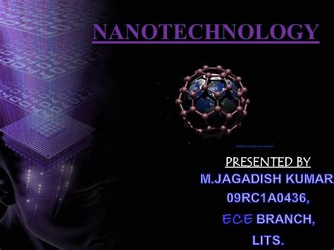 Nanotechnology Ppt Template Nanotechnology Authorstream