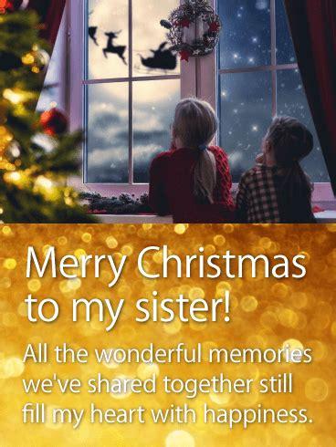 wonderful memories  sister merry christmas wishes card birthday greeting cards  davia