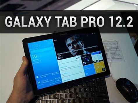 samsung galaxy tab pro 12.2, prise en main au ces 2014