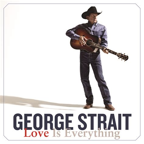country music videos released in 2013 george strait releases 40th studio album quot love is