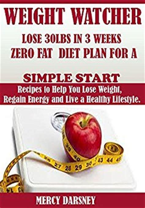 weight watcher simple start recipes weight watcher lose up to 30lbs in 3week zero diet